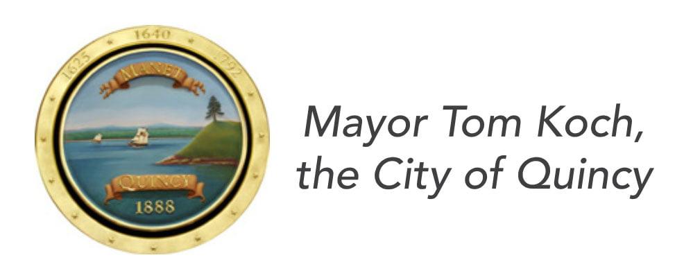 Mayor Tom Koch, the City of Quincy