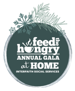 Feed the Hungry Annual Gala at Home- Interfaith Social Services